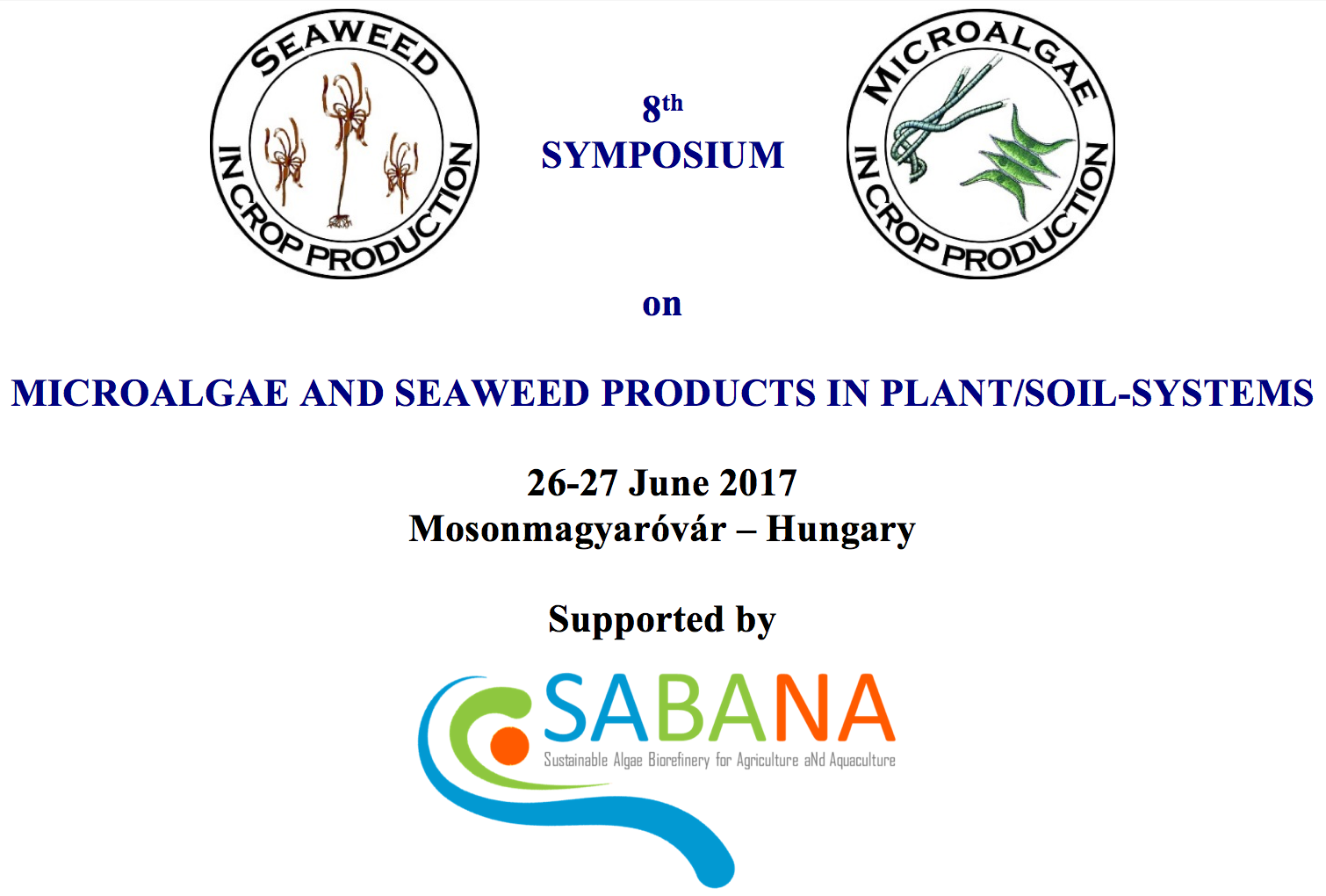 8th Symposium of Microalgae and Seaweed Products in Plant/Soil-Systems